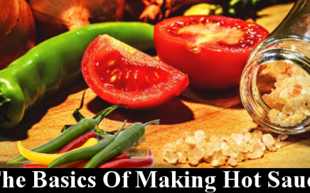 The Basics Of Making Hot Sauce